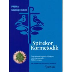 Spirekor Kormetodik: sang, hørelære og gudstjenestelære med udgangspunkt i FUKs læreplaner