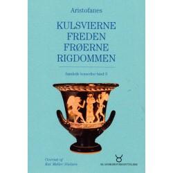 Kulsvierne - Freden - Frøerne: Samlede komedier bind 3 (Bind 3)