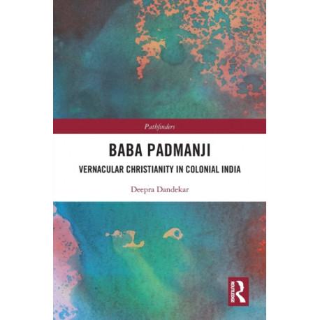 Baba Padmanji: Vernacular Christianity in Colonial India