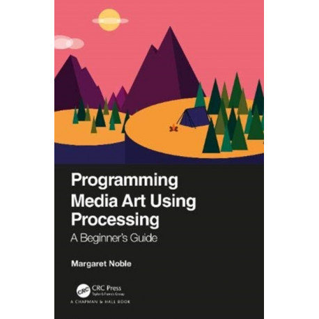 Programming Media Art Using Processing: A Beginner's Guide