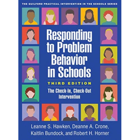 Responding to Problem Behavior in Schools: The Check-In, Check-Out Intervention