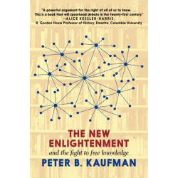 The New Enlightenment And The Fight To Free Knowledge: The Fight to Free Knowledge Online