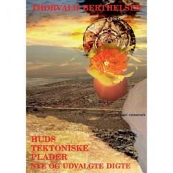 Huds tektoniske plader: Nye og udvalgte digte