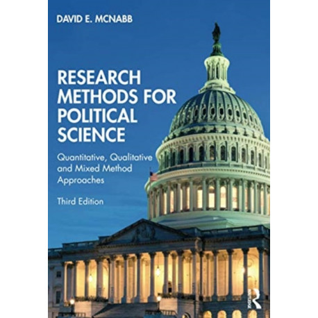 Research Methods for Political Science: Quantitative, Qualitative and Mixed Method Approaches