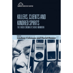 Killers, Clients and Kindred Spirits: The Taboo Cinema of Shohei Imamura