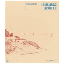 Louisianas arkitekt: Vilhelm Wohlert