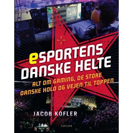 Esportens danske helte: alt om gaming, de store danske hold og vejen til toppen