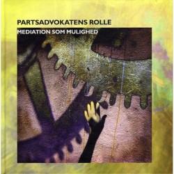 Partsadvokatens rolle: Mediation som mulighed