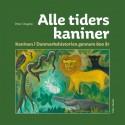 Alle tiders kaniner: Kaninen i Danmarkshistorien gennem 800 år