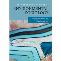 The Cambridge Handbook of Environmental Sociology 2 Volume Hardback Set