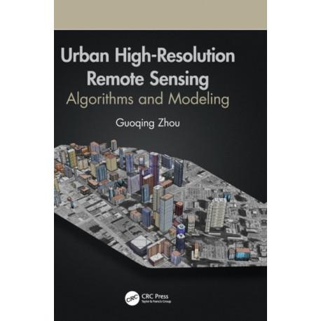 Urban High-Resolution Remote Sensing: Algorithms and Modeling