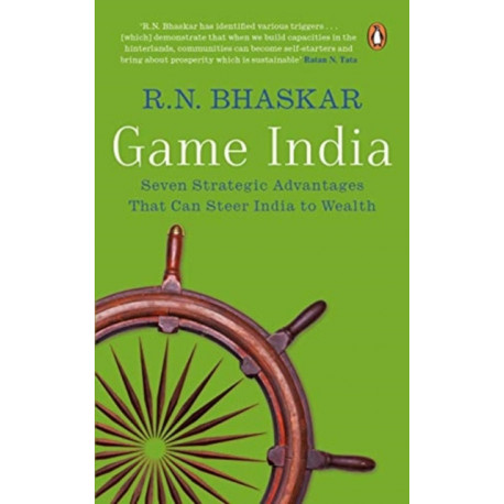 Game India: Seven Strategic Advantages That Can Catapult India to Wealth