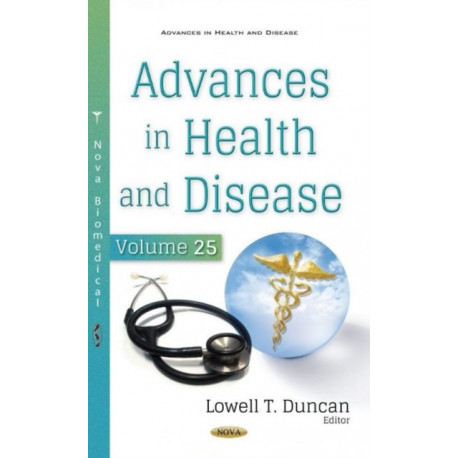 Advances in Health and Disease. Volume 25