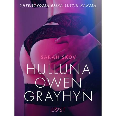 Hulluna Owen Grayhyn - eroottinen novelli