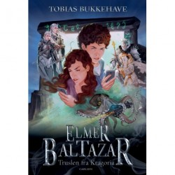 Elmer Baltazar (2) - Truslen fra Kragoria