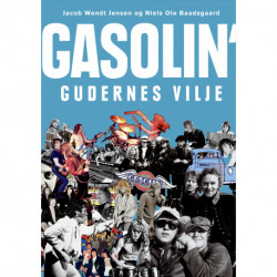 Gasolin' - gudernes vilje