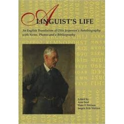 A linguist s life: an English translation of Otto Jespersen s autobiography with notes, photos and a bibliography
