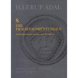 Illerup Ådal - Die Prachtausrüstungen: Fundliste (Band 8)