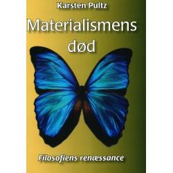 Materialismens død: Filosofiens renæssance