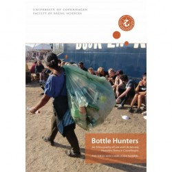 Bottle Hunters: An Ethnography of Law and Life Among Homeless Roma in Copenhagen