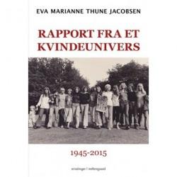 Rapport fra et kvindeunivers 1945-2015