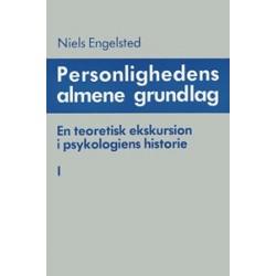 Personlighedens almene grundlag - Genstandsproblemet - Genstanden: en teoretisk ekskursion i psykologiens historie (Bind 1-2)