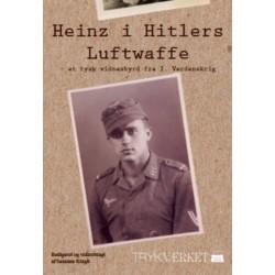 Heinz i Hitlers Luftwaffe: et tysk vidnesbyrd fra 2. Verdenskrig