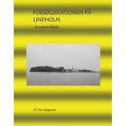 Forsøgsstationen på Lindholm: Et isoleret tilfælde