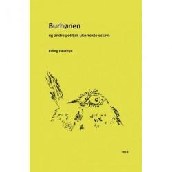Burhønen: og andre politisk ukorrekte essays