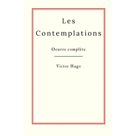 Les Contemplations: oeuvre complete