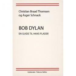 Bob Dylan: En guide til hans plader
