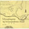 Viborgbispens og lensmændenes Hald: og noget om Brattingsborg og Niels Bugges Hald