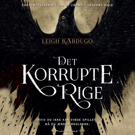 Six of Crows (2) - Det korrupte rige