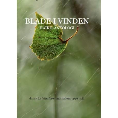 Blade i Vinden: Haikugruppens jubilæumsantologi