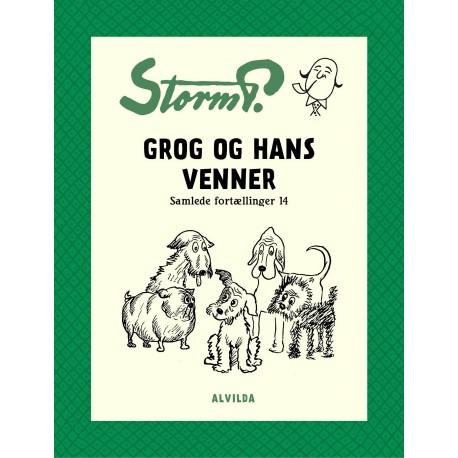 Storm P. - Grog og hans venner og andre fortællinger