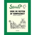 Storm P. - Grog og resten af kompagniet og andre fortællinger