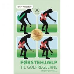 """Førstehjælp til Golfreglerne: """"Den Mellem"""""""