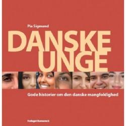 Danske Unge: Gode historier om den danske mangfoldighed