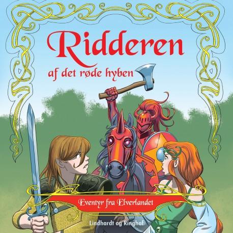 Eventyr fra Elverlandet 1: Ridderen af det røde hyben