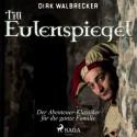 Till Eulenspiegel - der Abenteuer-Klassiker für die ganze Familie