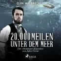20.000 Meilen unter dem Meer - der Abenteuer-Klassiker von Jules Verne