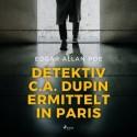 Detektiv C.A. Dupin ermittelt in Paris