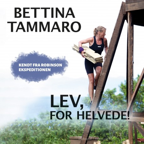 Lev, for helvede