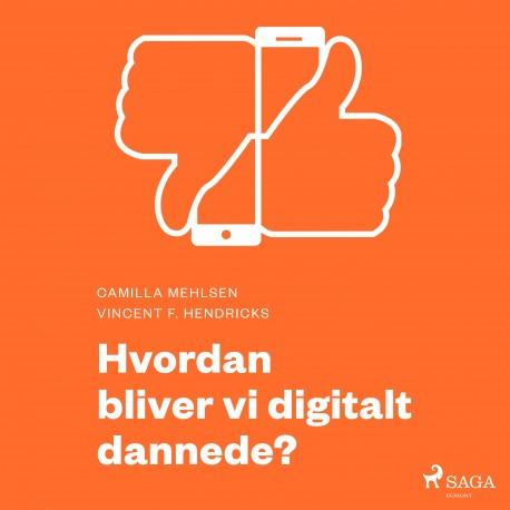 Moderne Idéer: Hvordan bliver vi digitalt dannede