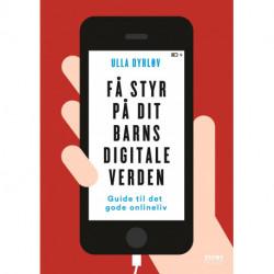 Få styr på dit barns digitale verden: Guide til familiens onlineliv