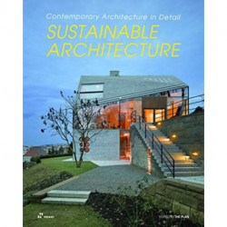 Sustainable Architecture: Contemporary Architecture in Detail: Contemporary Architecture in Detail