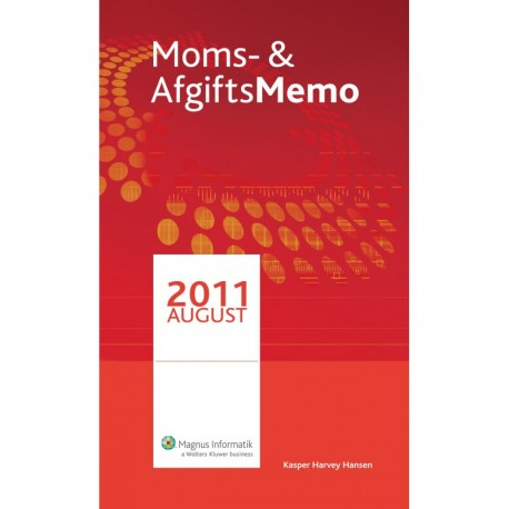 Moms & AfgiftsMemo (August 2011)