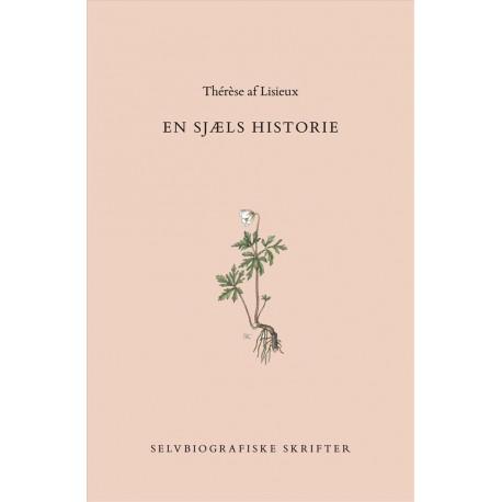 En Sjæls Historie: Selvbiografiske skrifter