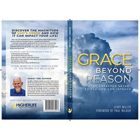 Grace Beyond Reason: The Untapped Secret to the Life God Intends