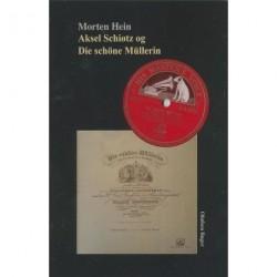 Aksel Schiøtz og Die schöne Müllerin